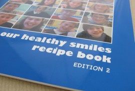 """Our Healthy Smiles Recipe Book"" Edition 2"